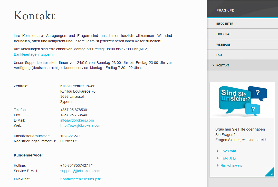 Der Kundensupport ist per Mail, Telefon, Fax, Post und Livechat erreichbar