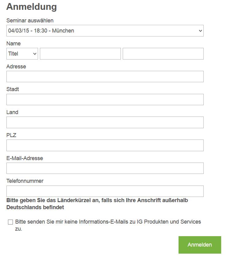 Um an einem Seminar von IG teilnehmen zu können, müssen Kunden eine solche Anmeldung ausfüllen