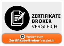 Zertifikate Broker Vergleich