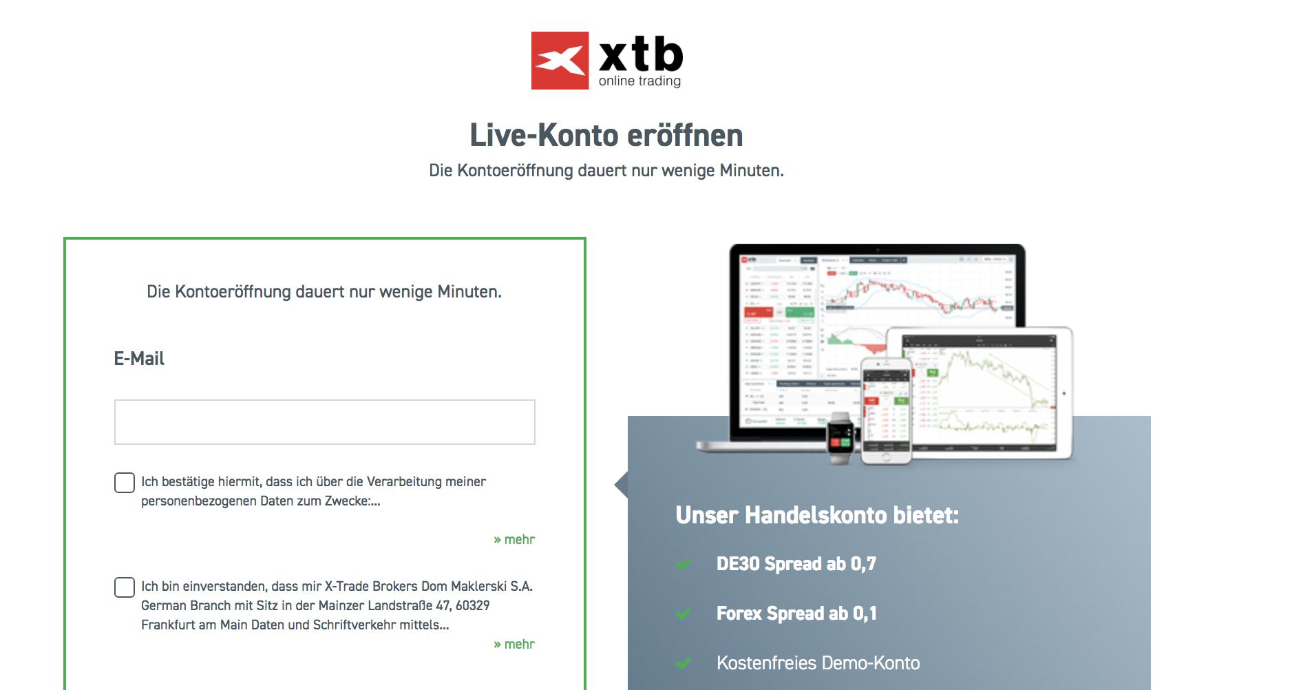Um bei XTB handeln zu können, müssen Trader und Anleger das Live-Konto eröffnen. Dies nimmt nur wenige Minuten Zeit in Anspruch